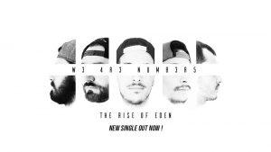 W3 4R3 NUM83R5 lansează single-ul The Rise Of Eden