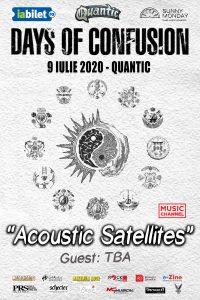 """""""ACOUSTIC SATELLITES"""", CONCERT DAYS OF CONFUSION, PE 9 IULIE, IN QUANTIC CLUB"""