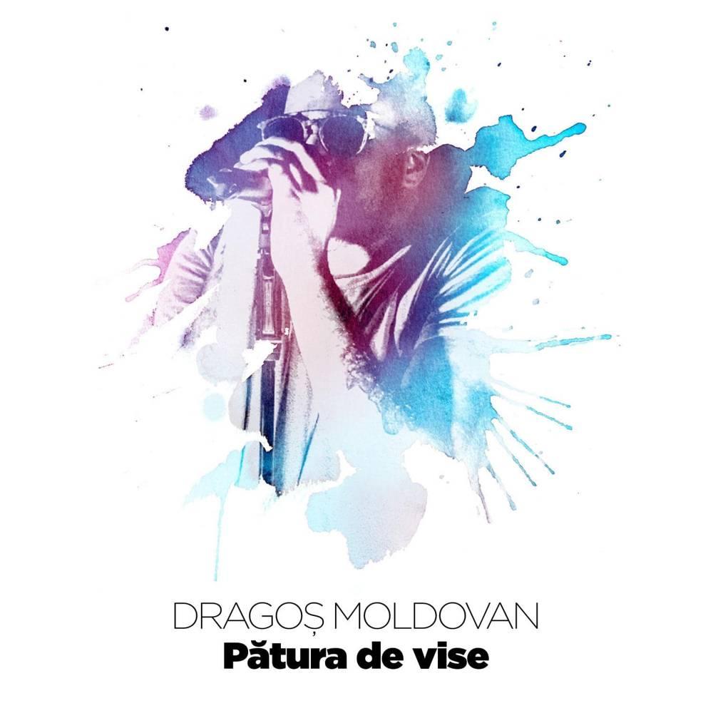 "Dragos Moldovan lanseaza single-ul ""Patura de vise"""