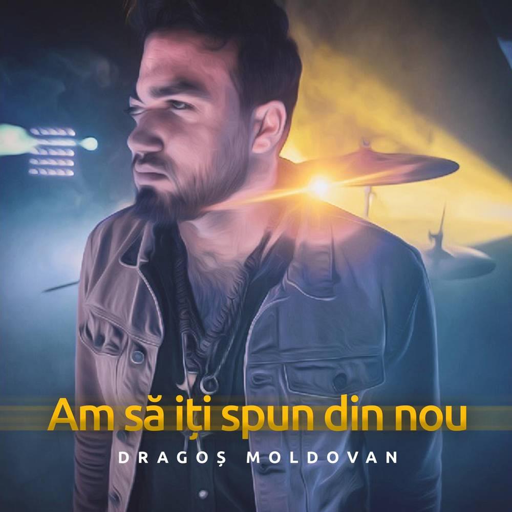 """Dragos Moldovan lanseaza piesa si videoclipul """"Am sa iti spun din nou"""""""