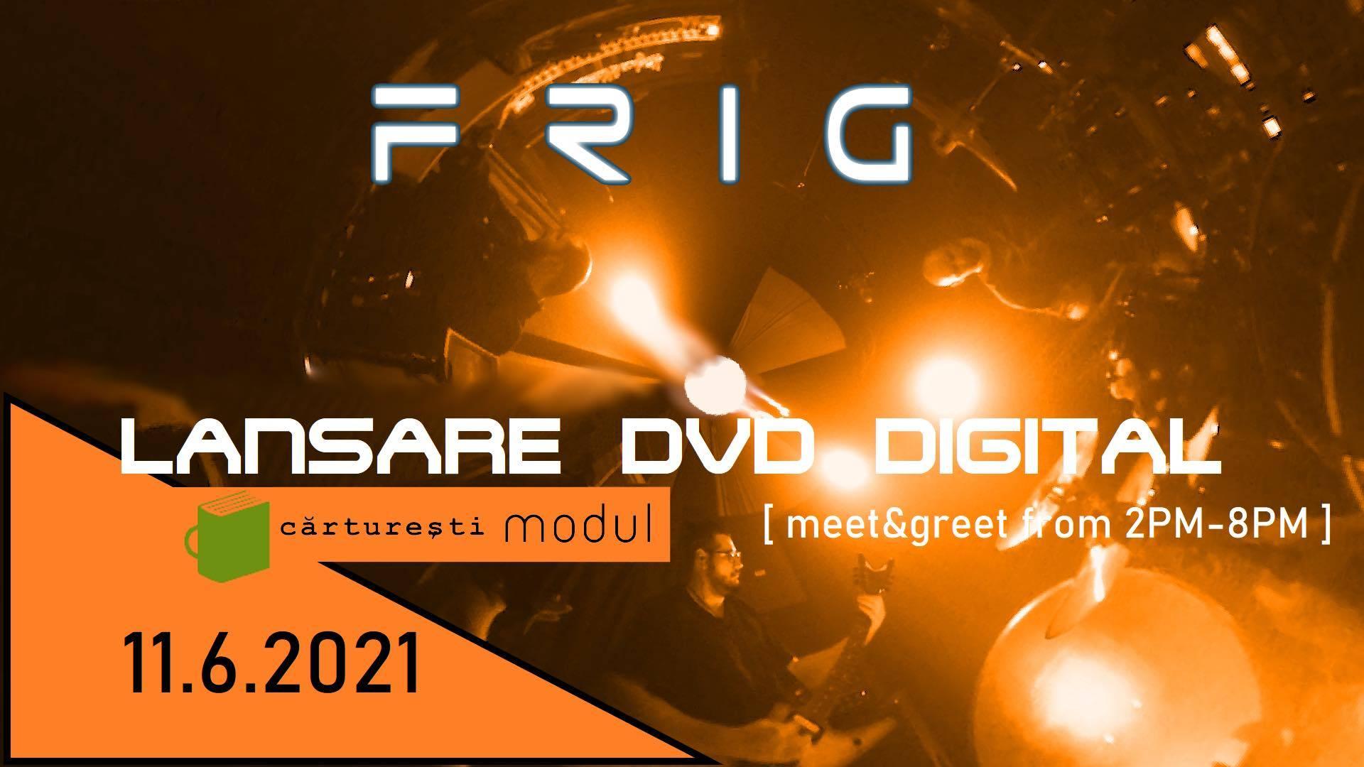 Trupa bucuresteana FRIG va lansa primul DVD din cariera pe data de 11 iunie in librariile Carturesti